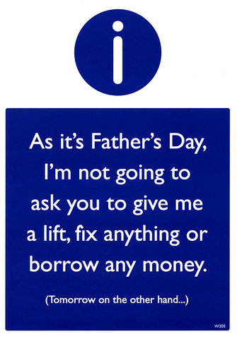 Funny Father's Day Cards - Father's Day - Not Going To Ask You To Give Me A Lift