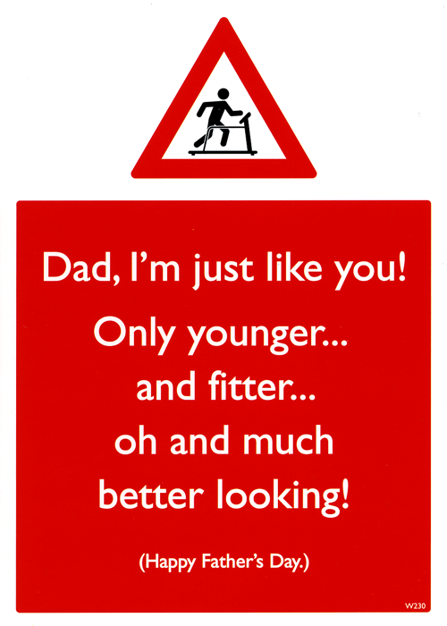 Funny Father's Day Cards - Dad, I'm Just Like You!