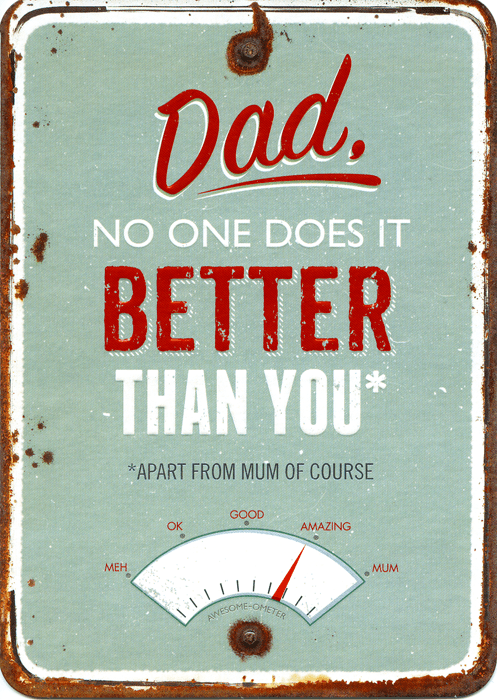 Funny Father's Day Cards - Dad, No One Does It Better Than You
