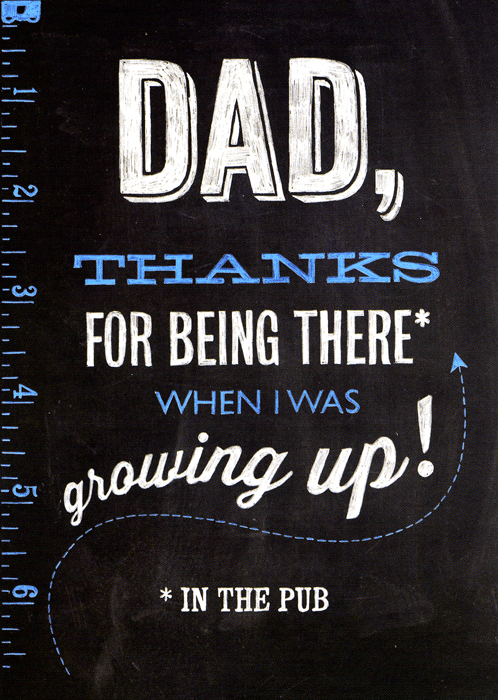 Funny Father's Day Cards - Dad, Thanks For Being There (in The Pub)
