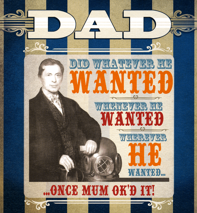 Funny Father's Day Cards - Dad Did What He Wanted