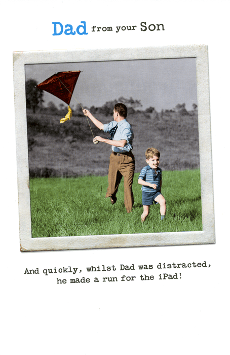 Funny Father's Day Cards - Made A Run For The IPad