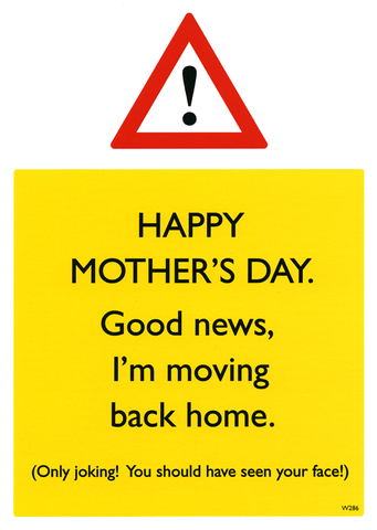 Mother's Day Cards - Mother's Day - I'm Moving Back Home