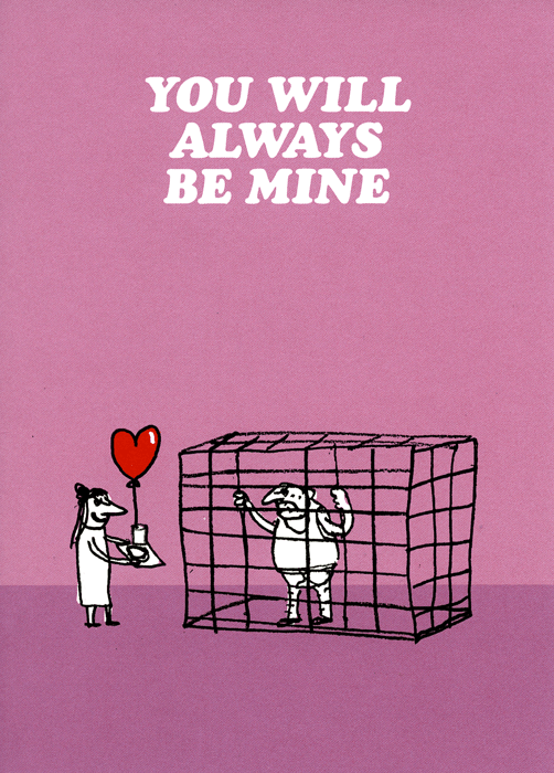 Valentines Cards - You Will Always Be Mine