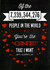 Valentines Cards - Of The 7,239,344,276 People In The World