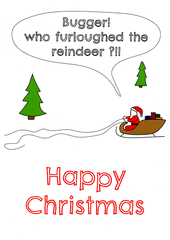 Funny Christmas Cards - Furloughed The Reindeer