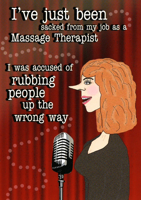 Funny Cards - Sacked As Massage Therapist