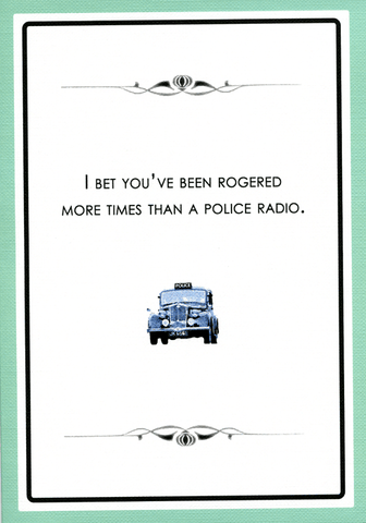 Funny Cards - Rogered More Times Than A Police Radio