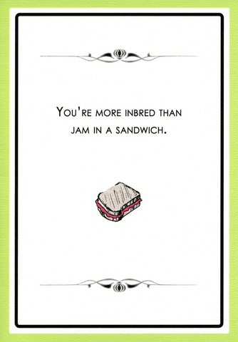 Funny Cards - More Inbred Than Jam In A Sandwich