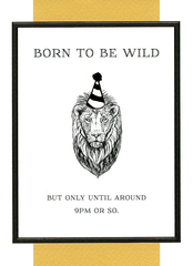 Birthday Card - Born To Be Wild Until 9pm