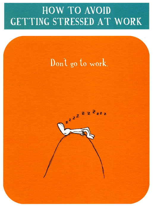 Funny Cards - Avoid Getting Stressed At Work