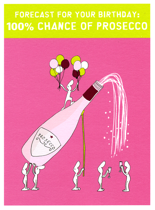 Birthday Card - Birthday Forecast - Prosecco