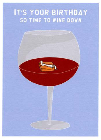 Birthday Card - Birthday - Wine Down