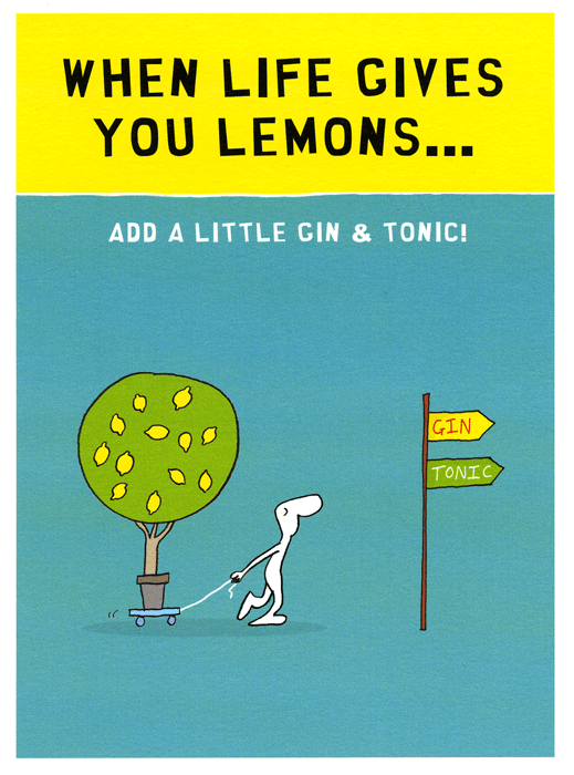 Funny Cards - When Life Gives You Lemons