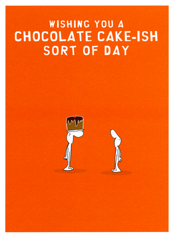 Chocolate cake-ish day