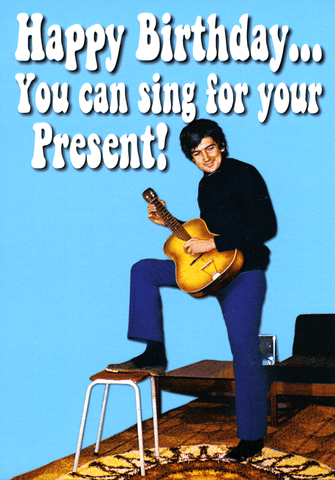You can sing for your present!
