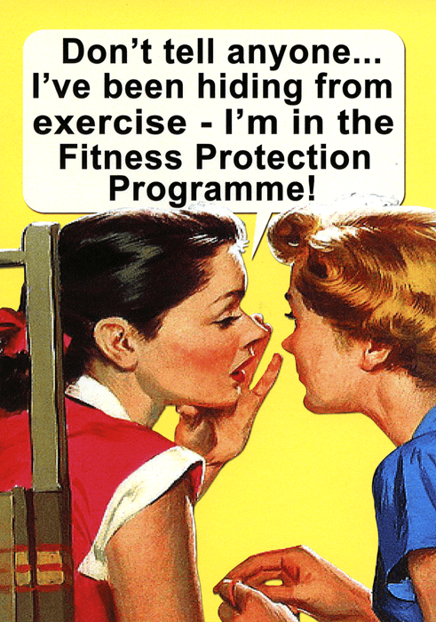 Funny Cards - In The Fitness Protection Programme