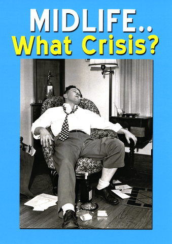 Midlife - what crisis?