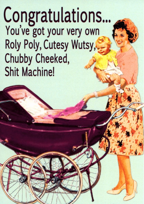 Funny Cards - Chubby Cheeked Shit Machine