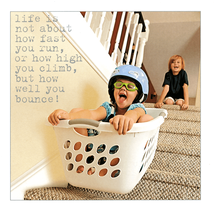 Funny Cards - LIfe Is About How Well You Bounce