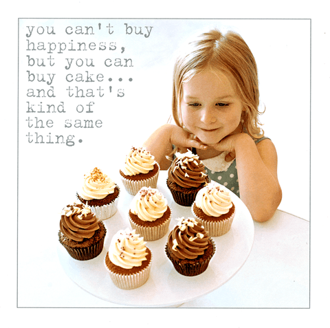 Funny Cards - Can't Buy Happiness But You Can Buy Cake