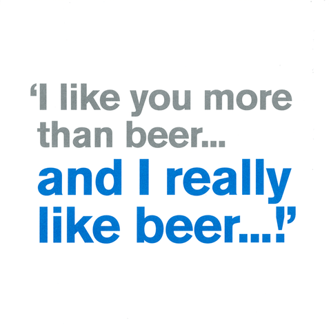 Funny Cards - Like You More Than Beer