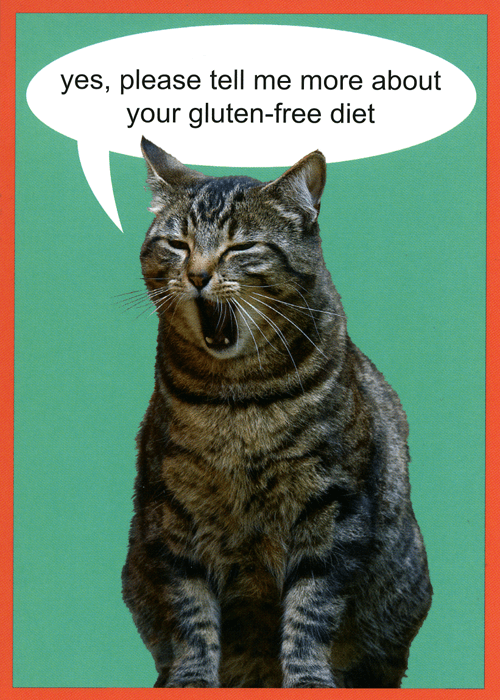 Funny Cards - Tell Me More About Your Gluten-free Diet