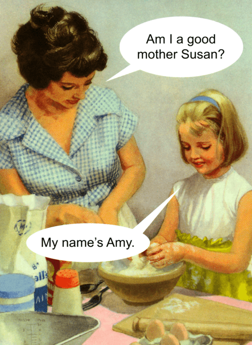 Funny Cards - Am I A Good Mother Susan?