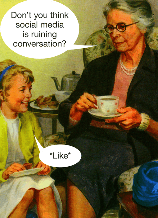 Funny Cards - Social Media Ruining Conversation