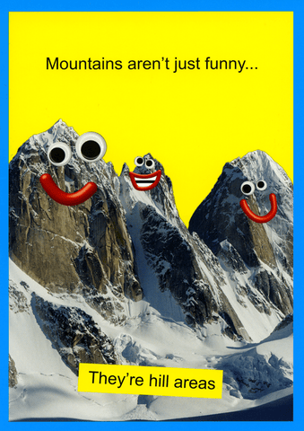 Mountains - they're hill areas