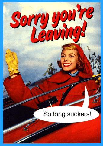Funny Leaving Card - So Long Suckers