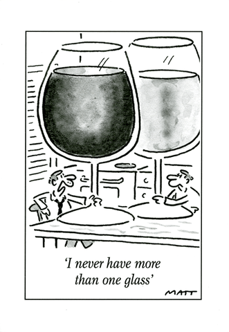 Wine: I never have more than one glass