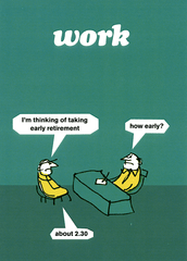 Funny Cards - Taking Early Retirement
