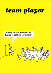 Rude Cards - Team Player - Sorry I'm Late