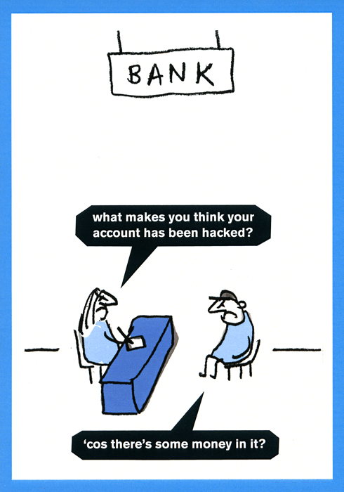 Funny Cards - Bank - Account Has Been Hacked
