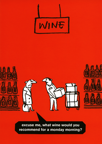 Funny Cards - What Wine For A Monday Morning