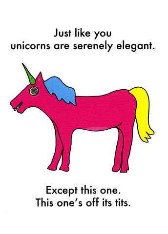 Funny Cards - Unicorns Are Elegant Like You