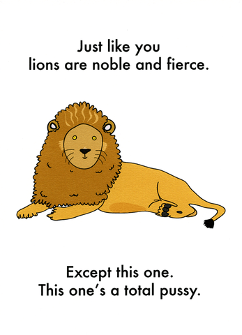 Funny Cards - Like You, Lions Are Noble