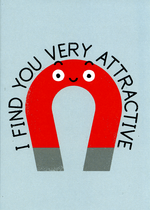 Love / Anniversary Cards - Find You Very Attractive