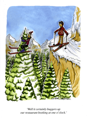 Funny Cards - Skiing Accident . . . Buggers Up Our Restaurant Booking
