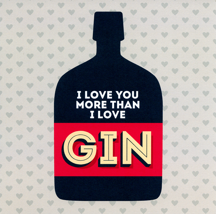 Funny Cards - Love You More Than Gin