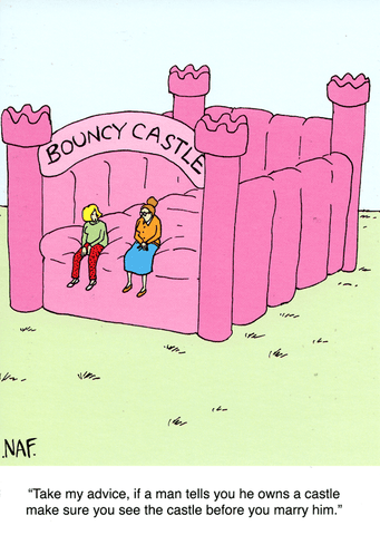 Funny Cards - If A Man Tells You He Owns A Castle