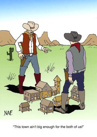 Funny Cards - This Town Ain't Big Enough For Both Of Us