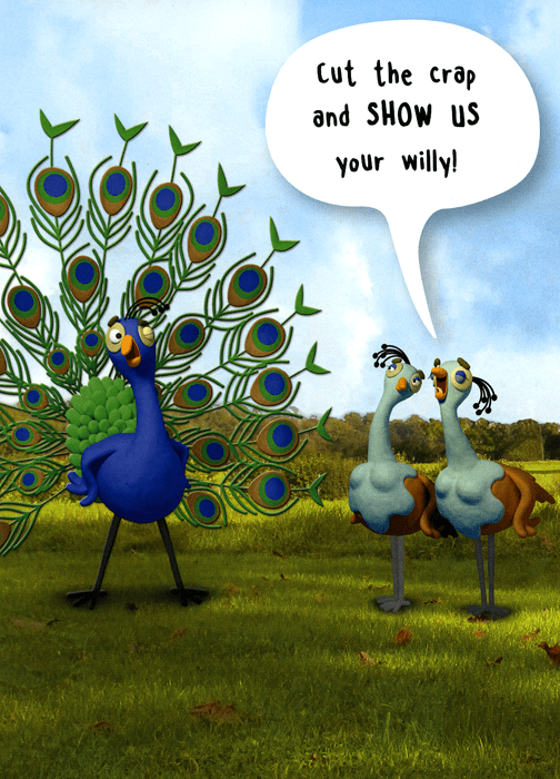 Funny birthday card - Peacock - Show us your willy ... - photo#38