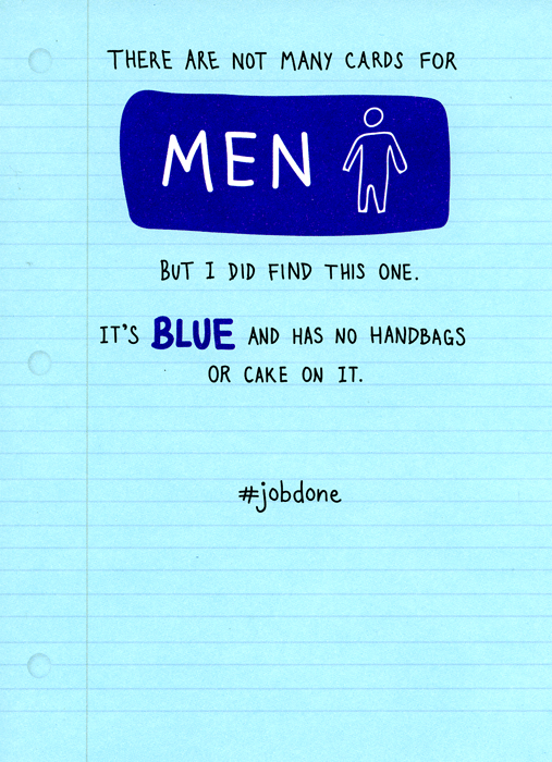 Humorous Birthday Card - Not Many Cards For Men