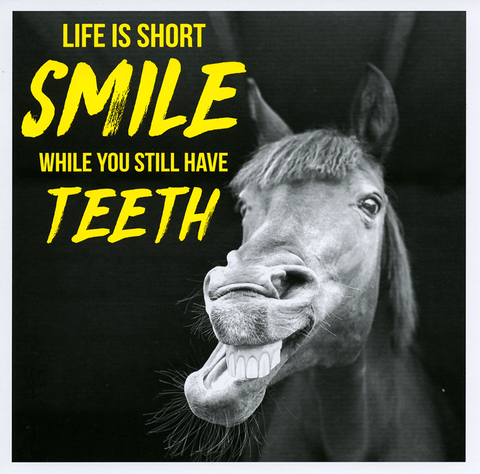 Smile while still have teeth