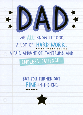 Dad - Hard work and patience