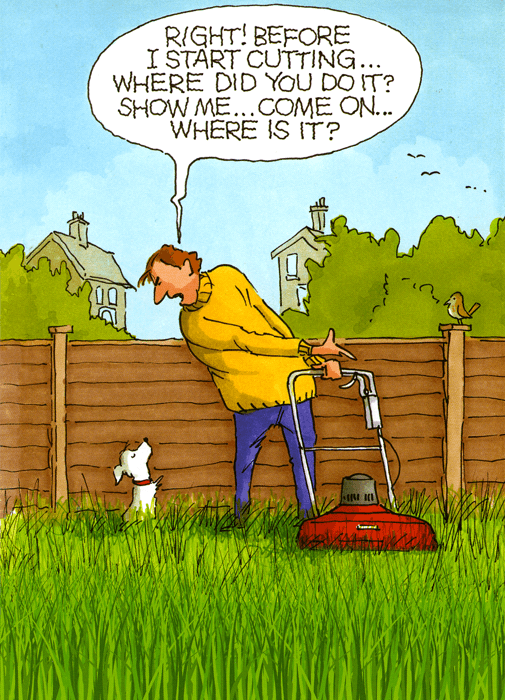 Funny Card Dog Before I Start Cutting The Grass