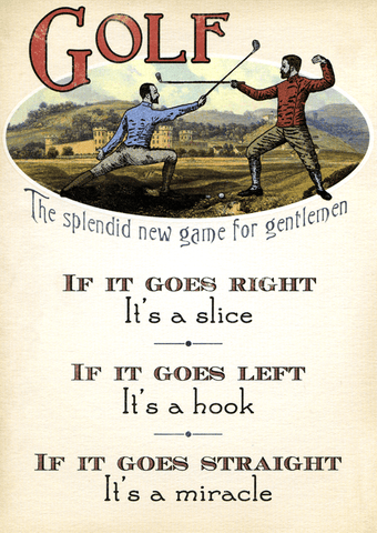 Funny Cards - Golf - If It Goes Straight It's A Miracle
