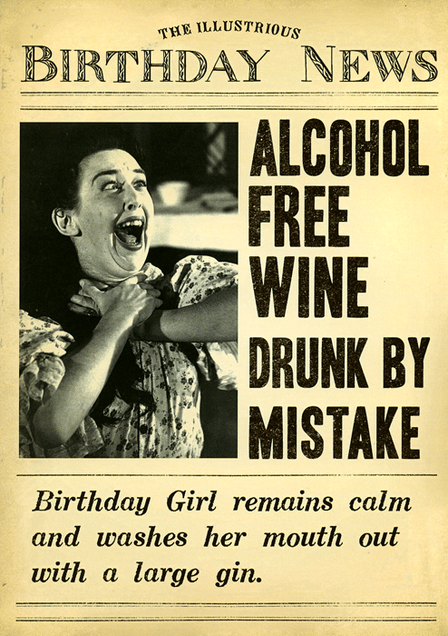 Birthday Card - Alcohol Free Wine Drunk By Mistake